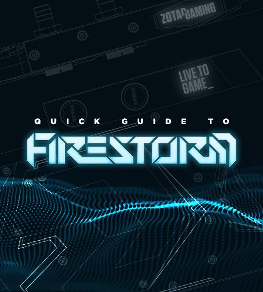 FireStorm 快速指南