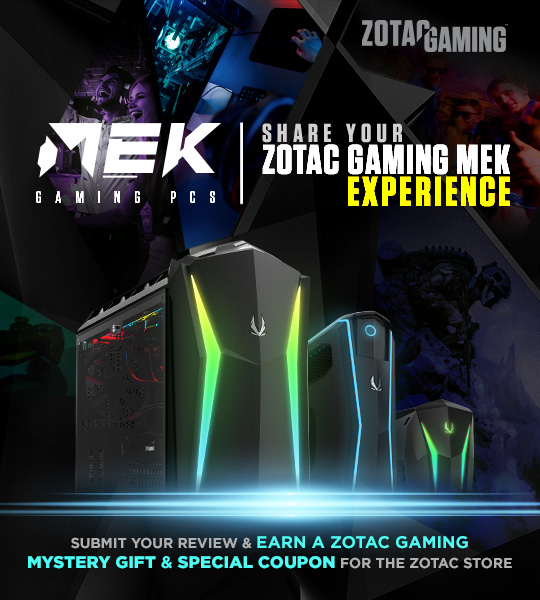 The ZOTAC GAMING MEK Experience