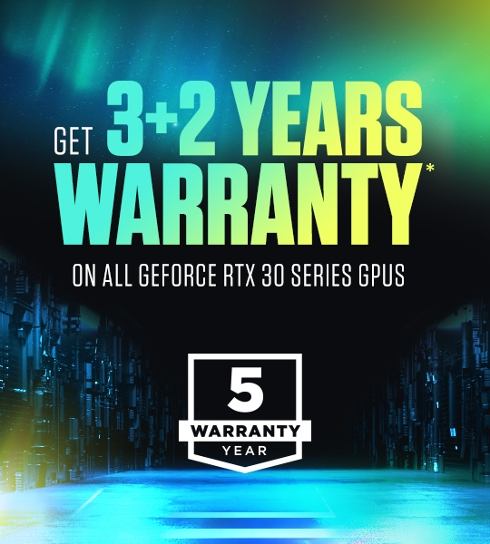 GET 3+2 YEARS WARRANTY ON ALL RTX 30 SERIES GPUS