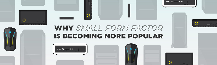 Why Small Form Factor PC is Becoming More Popular