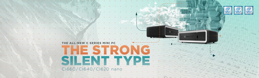THE ALL-NEW C SERIES MINI PC - THE STRONG, SILENT TYPE