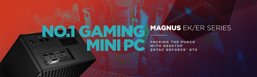 ZOTAC Packs More Punch with MAGNUS EK and ER Gaming Mini PC Series Featuring Desktop Graphics, a World-First Innovation