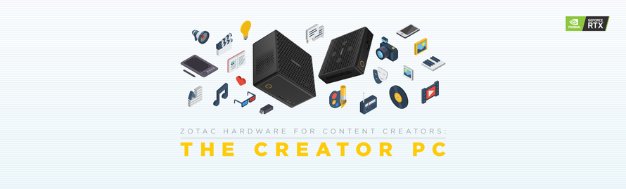 ZOTAC Hardware for Content Creators - The Creator PC