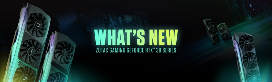 What's New On The ZOTAC GAMING GeForce RTX™ 30 Series?